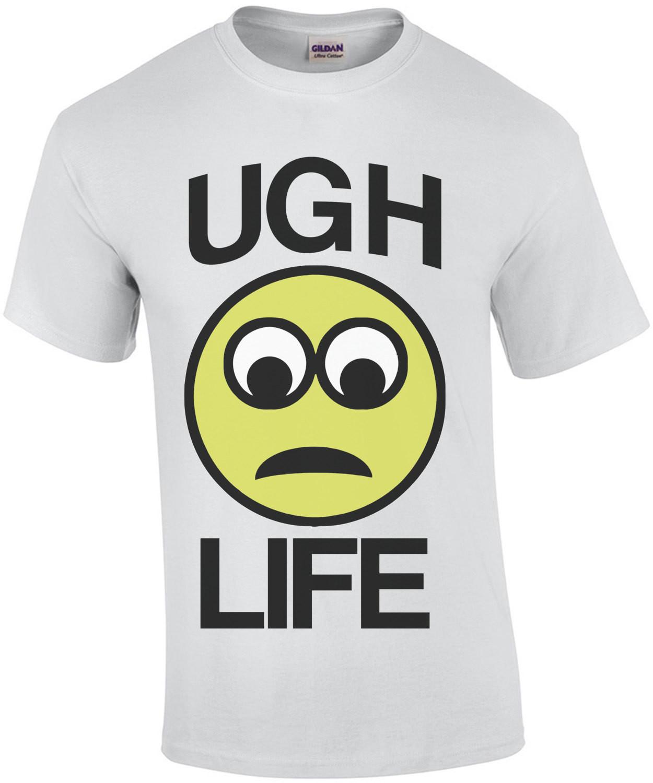 Ugh Life Emoji T-Shirt