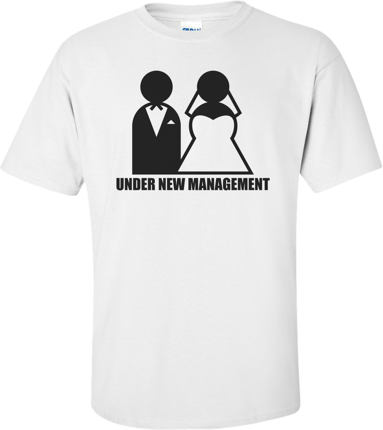 Under New Management Wedding Shirt
