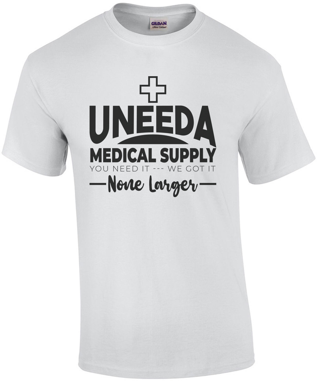Uneeda Medical Supply - you need it - we got it - none larger - Return of the living dead - 80's T-Shirt