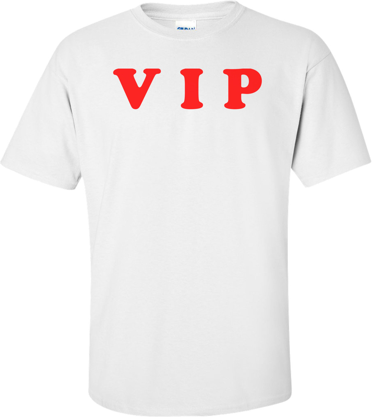V I P  Shirt