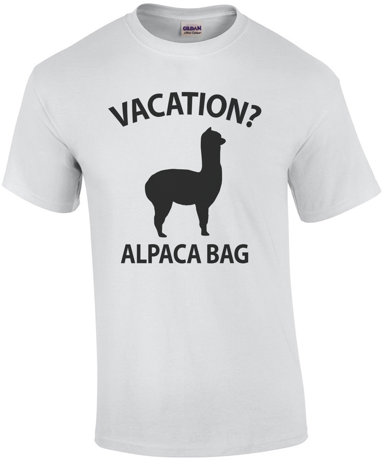 Vacation? Alpaca Bag - Funny Pun T-Shirt