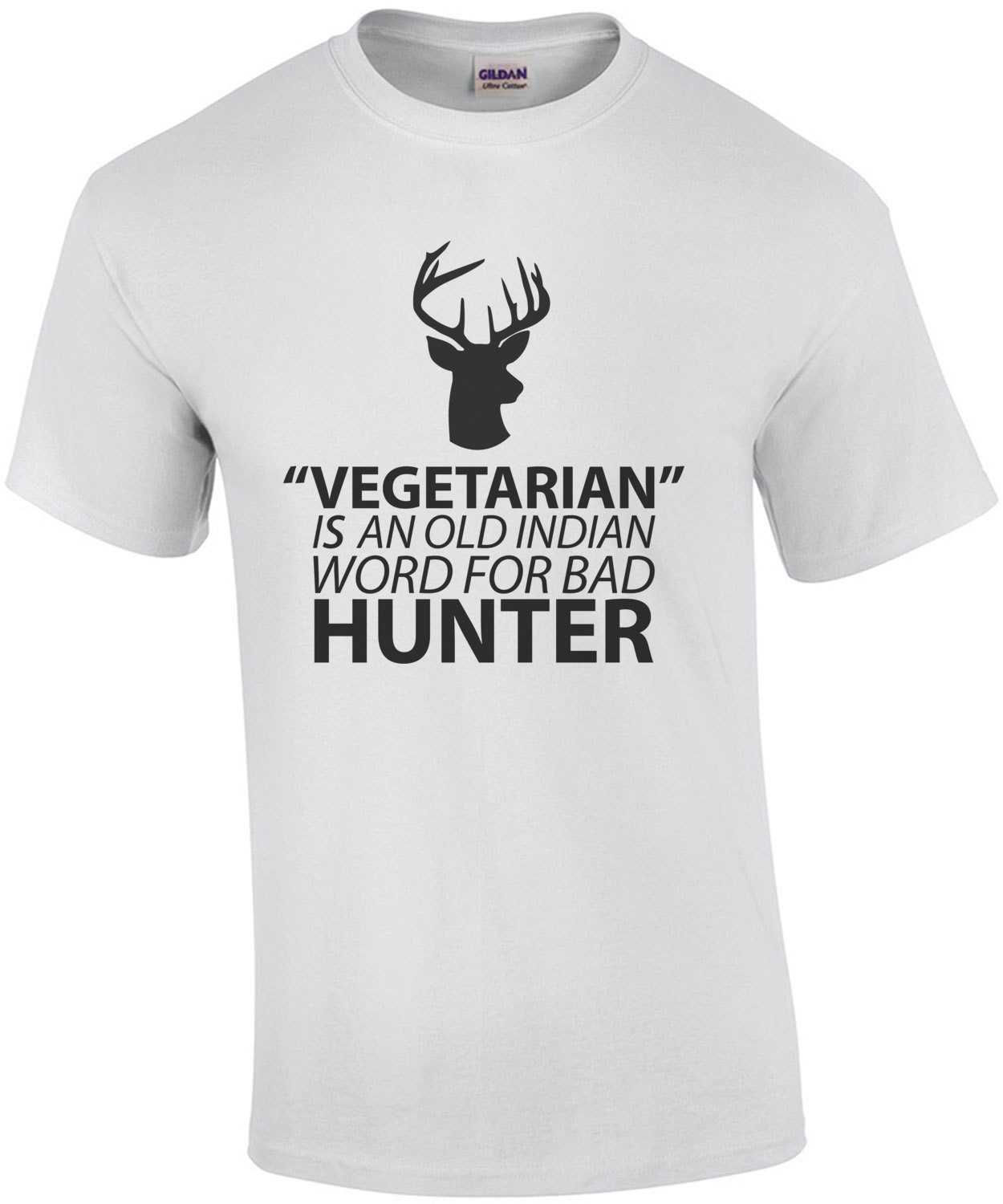 Vegetarian is an old indian word for bad hunter - vegetarian t-shirt