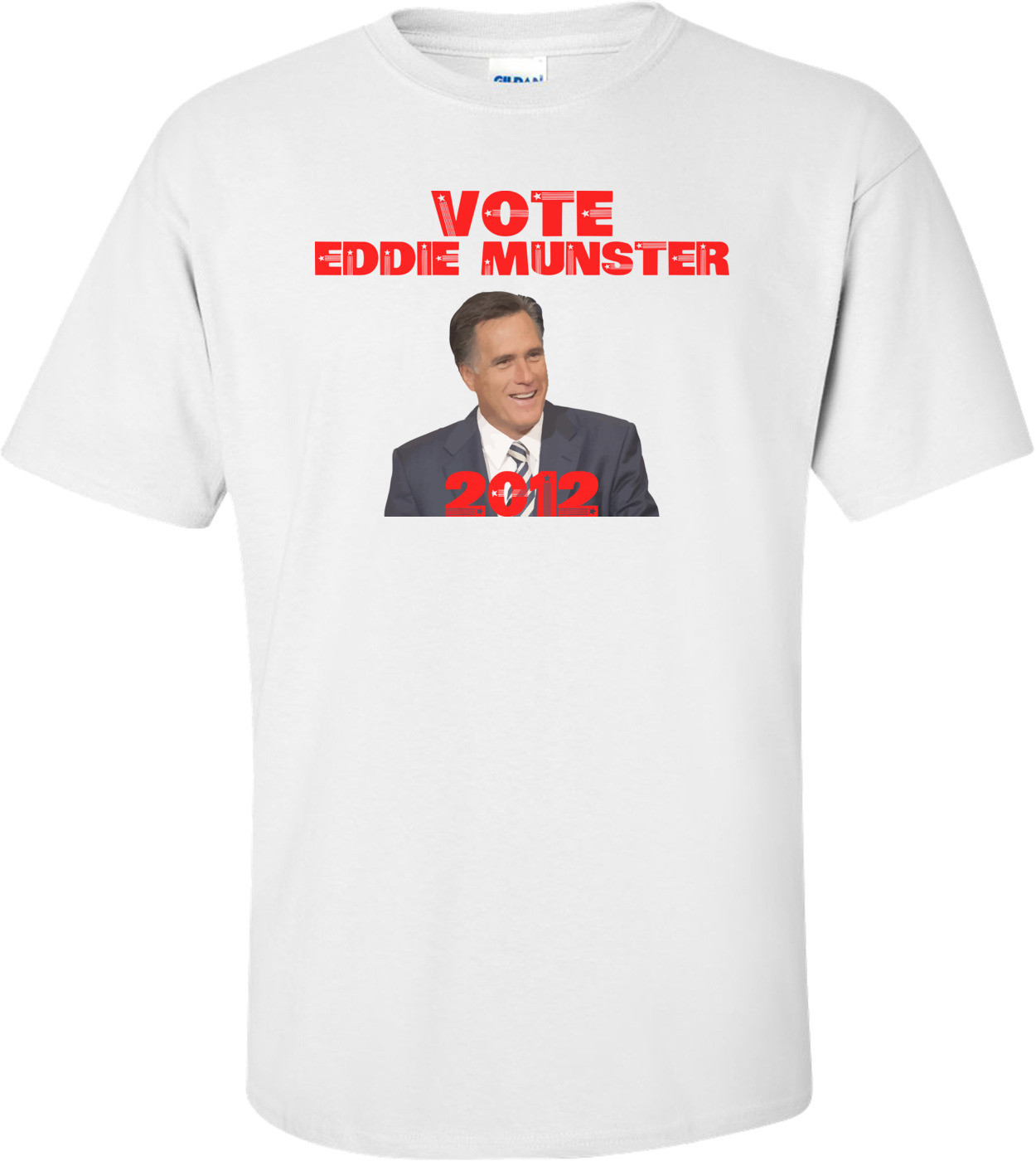 Vote Eddie Munster - Anti Mitt Romney Shirt
