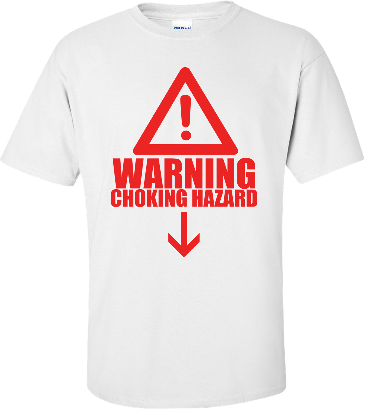 Warning! Choking Hazard Below Shirt