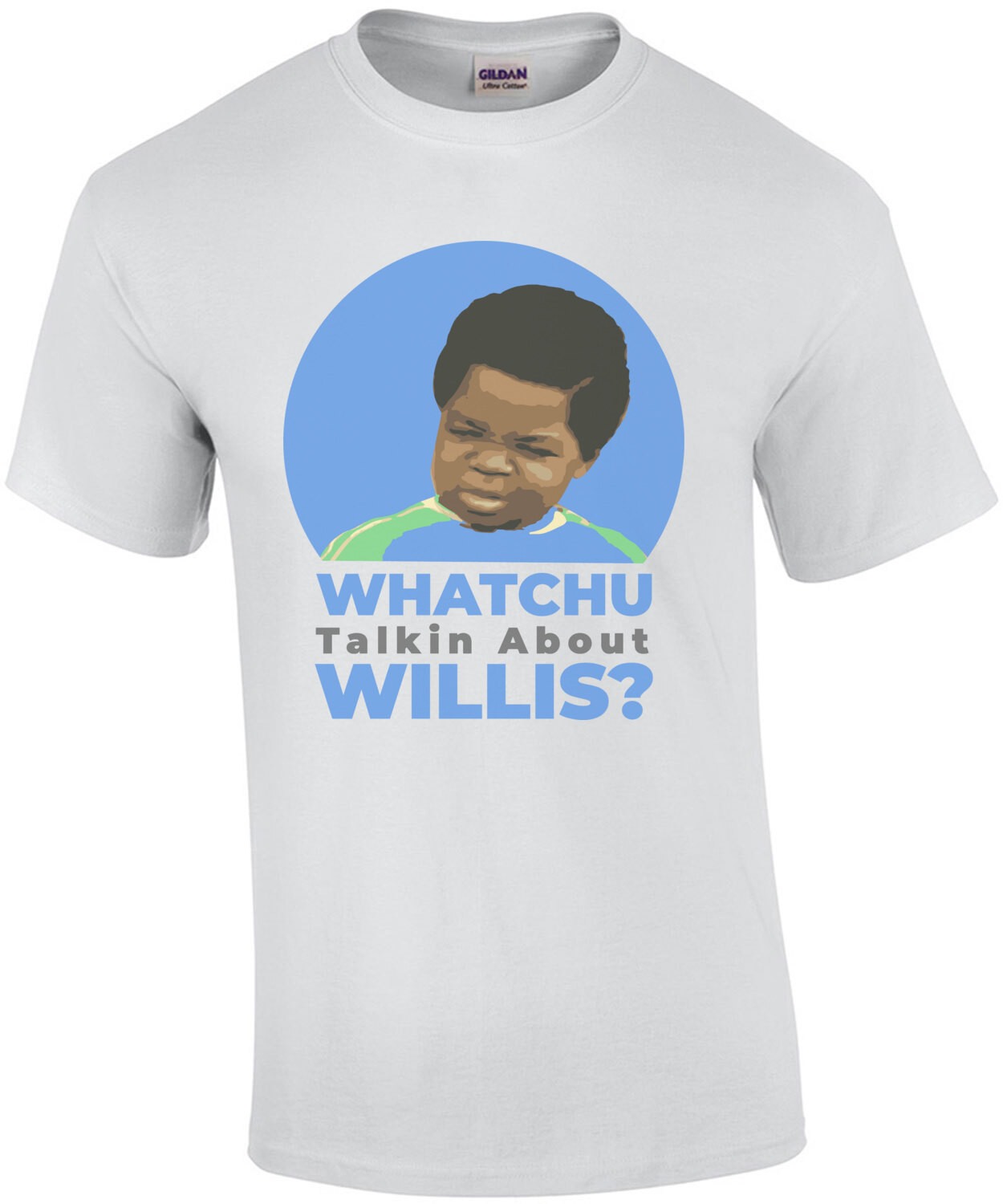 Whatchu talkin about Willis - Diff'rent Strokes - 80's T-Shirt
