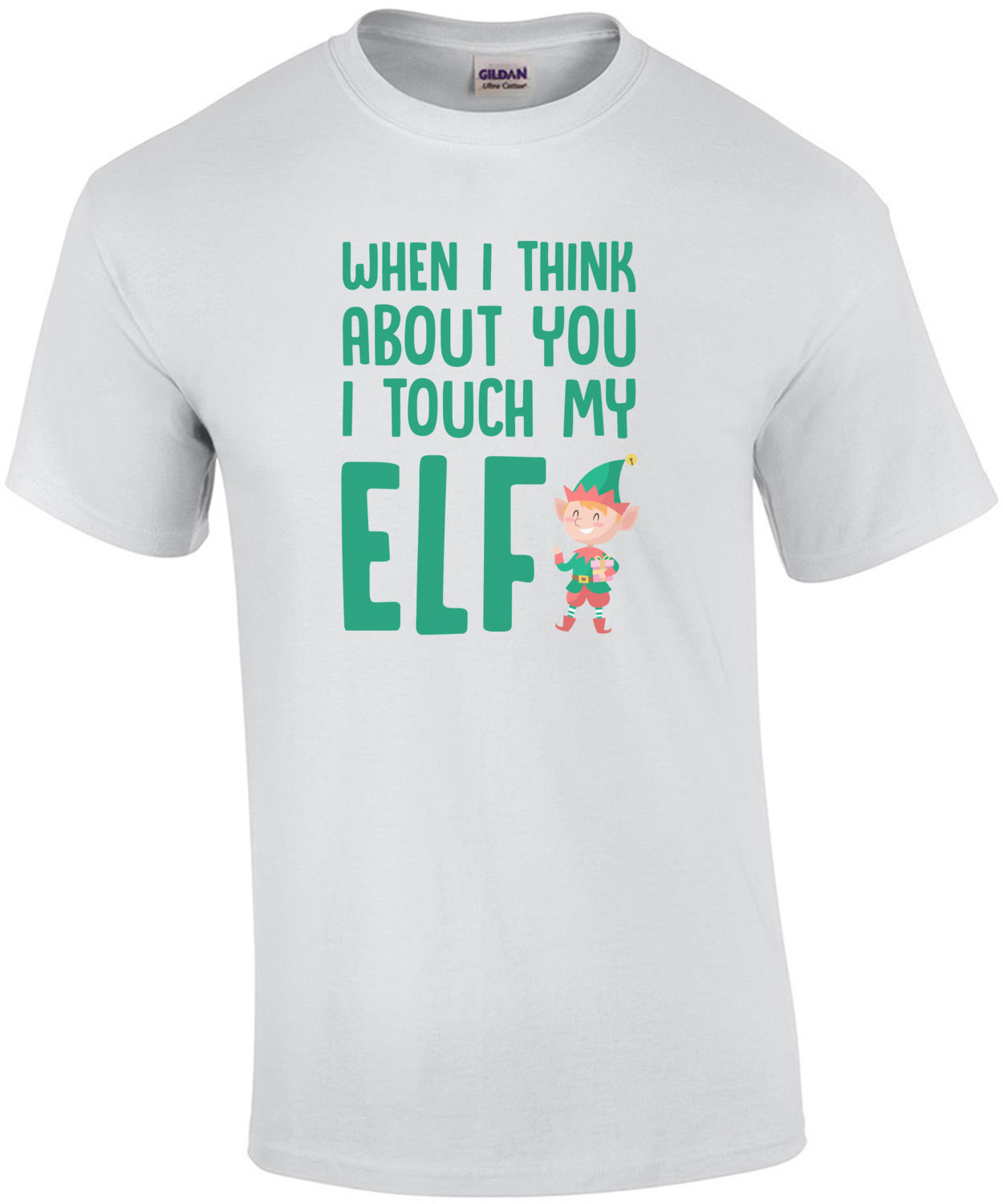 When I think about you I touch my elf - Inspired by the 90's hit by the Divinyls - I touch myself. Christmas T-Shirt
