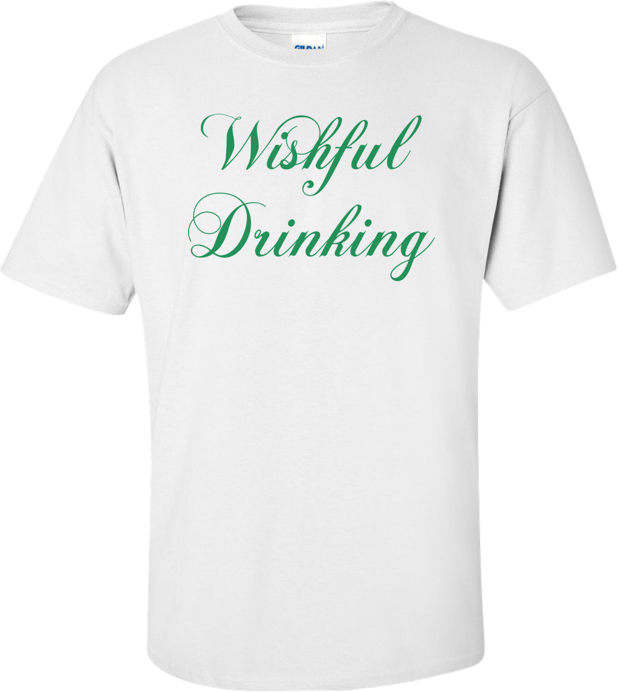 Wishful Drinking Shirt
