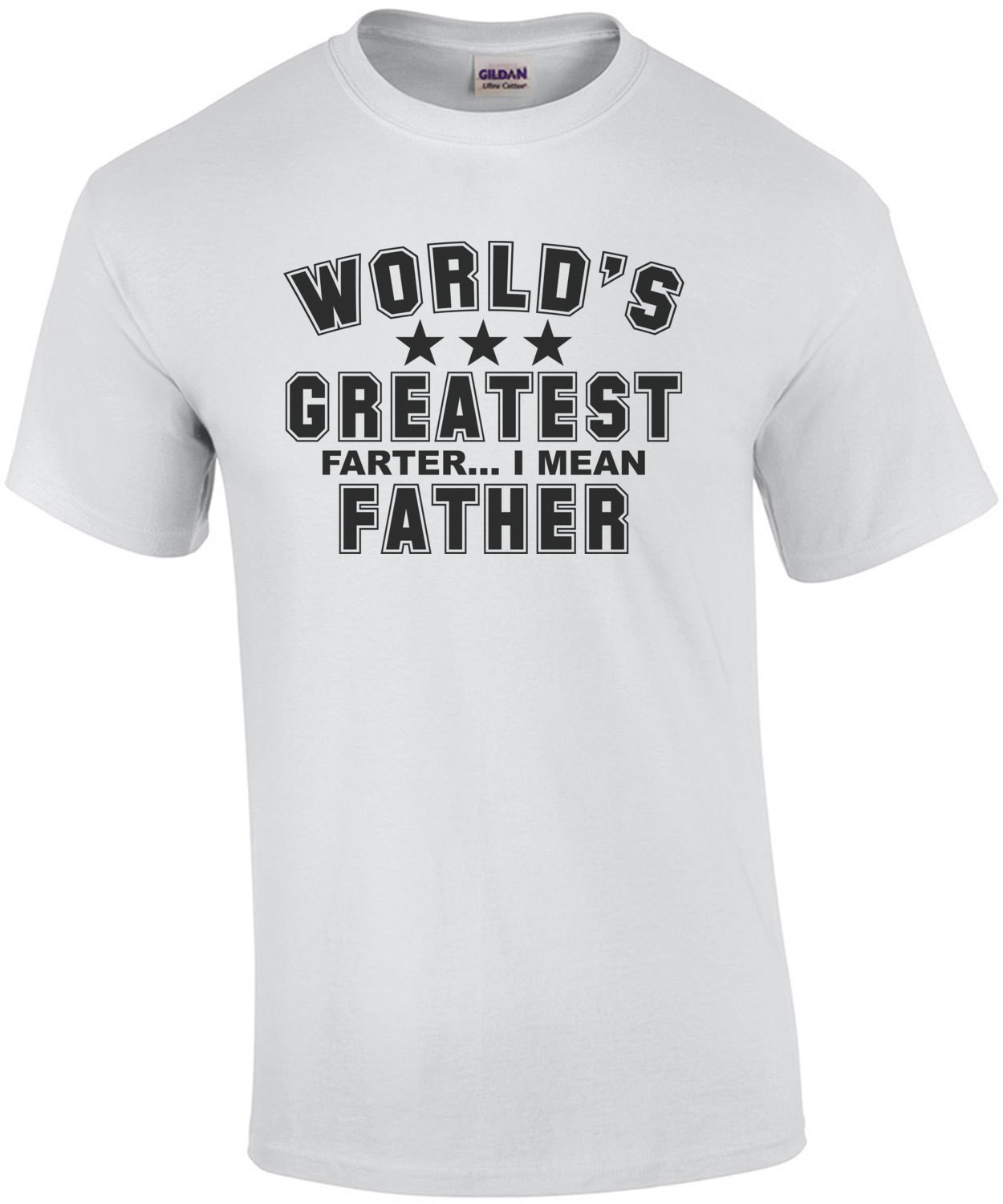 World's Great Farter... I mean Father Shirt