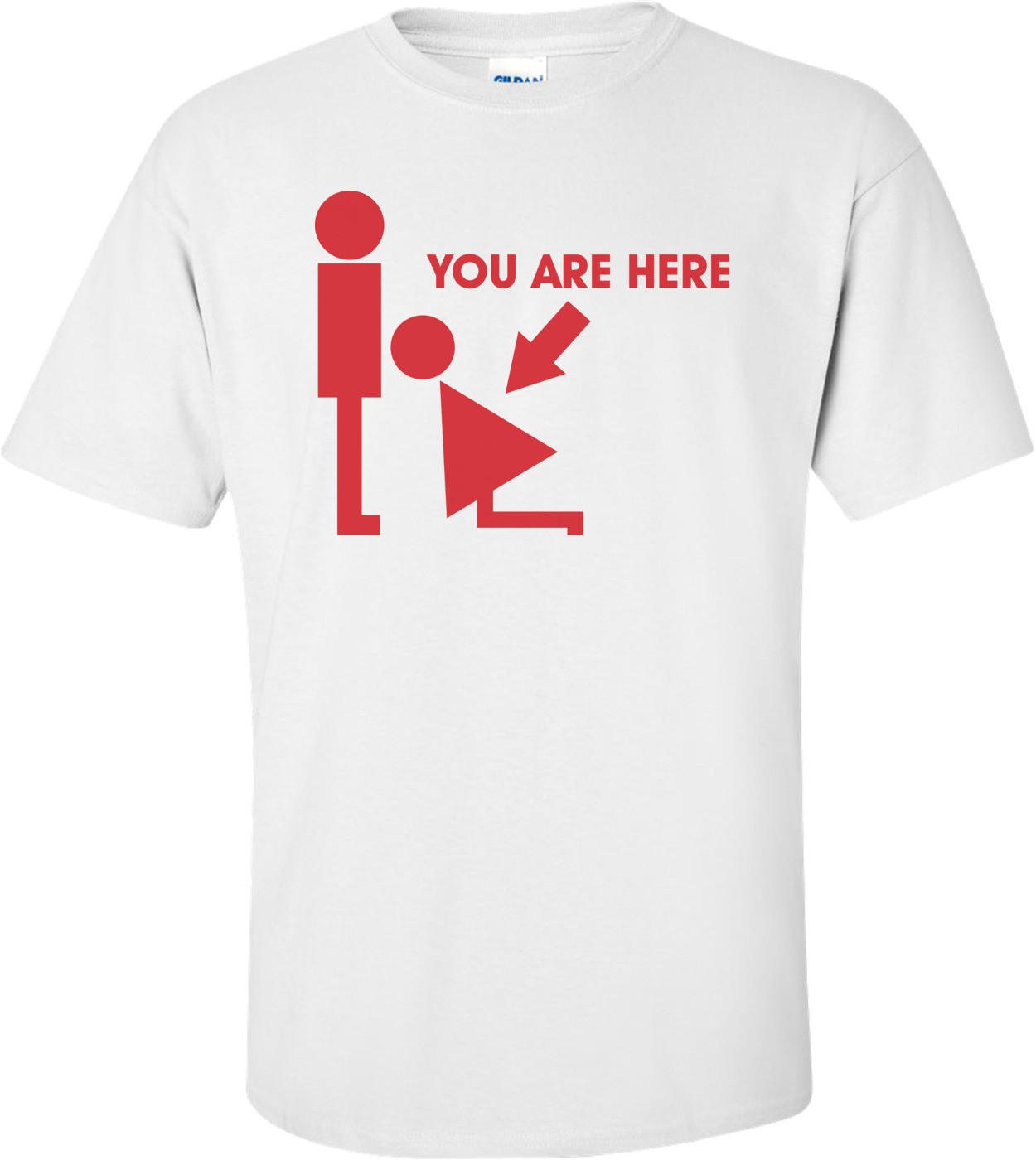 You Are Here - Blowjob T-shirt