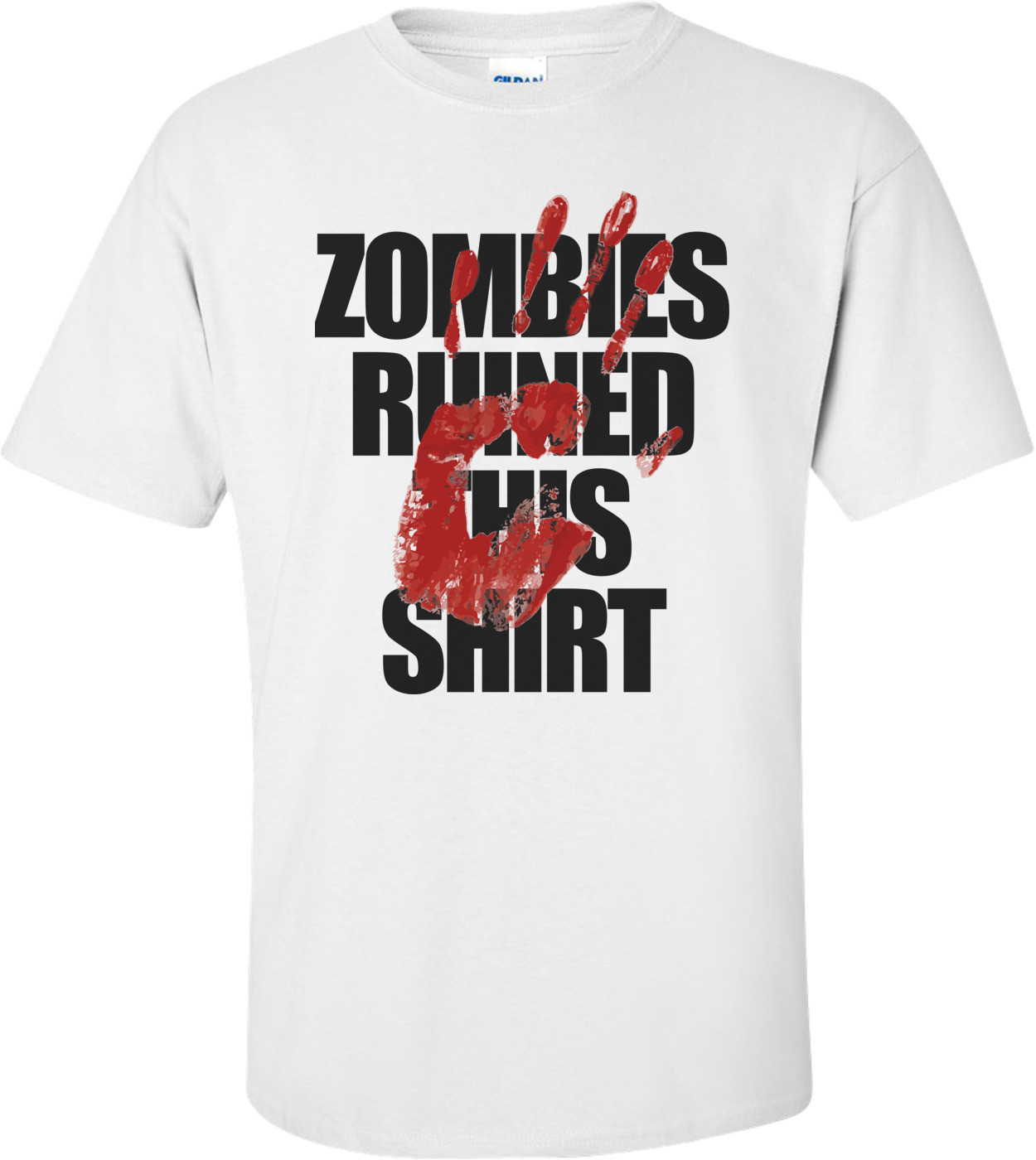 Zombies Ruined This Shirt - Cool Zombie Shirt