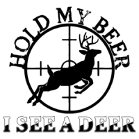 Hold My Beer I See A Deer Shirt - Funny Hunting T-Shirt