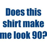 Ninety 90 Birthday T Shirt