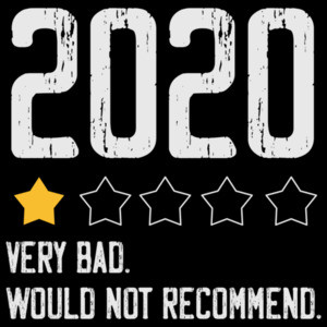 2020 Very Bad - Would Not Recommend - funny t-shirt