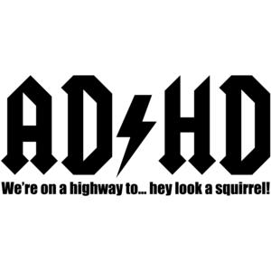 ADHD Funny Shirt