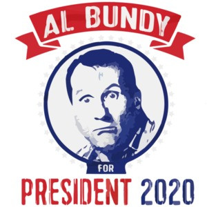 Al Bundy for President 2020 - Funny Election T-Shirt