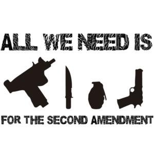 All we need is Uzi's Knives Grenades Guns For The Second Amendment - Pro Gun T-Shirt