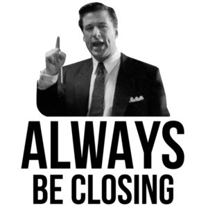 Always be closing - Glengarry Glen Ross - 90's T-Shirt