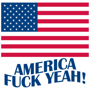 America Fuck Yeah! - Fourth Of July T-shirt