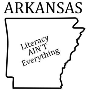 Arkansas - Literacy AIN'T Everything - Arkansas T-Shirt