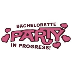 Bachelorette Party in Progress - Bachelorette T-Shirt