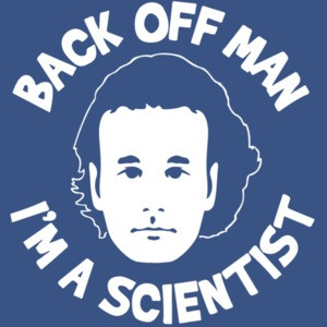 Back Off Man - I'm A Scientist - Bill Murray Ghostbusters T-Shirt