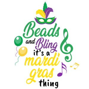 Beads and Bling - It's a mardi gras thing - New Orleans - louisiana t-shirt
