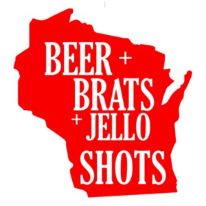 Beer Brats Jello Shots - Wisconsin T-Shirt