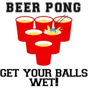 Beer Pong - Get your balls wet t-shirt