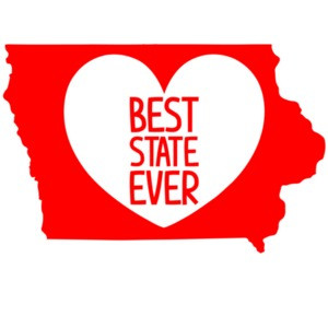 Best State Ever - Iowa T-Shirt