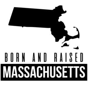 Born and Raised Massachusetts T-Shirt