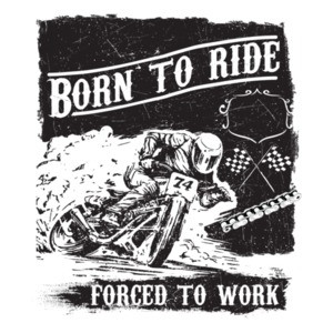 Born To Ride Forced To Work Biker Motorcycle T-Shirt