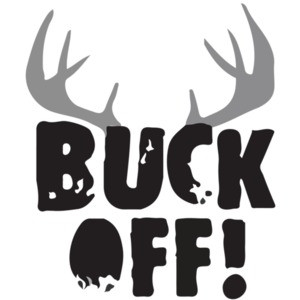Buck Off T-Shirt - Hunting T-Shirt