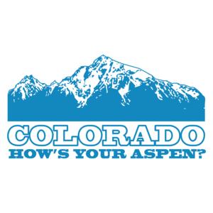 Colorado How's Your Aspen T-shirt