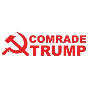Comrade Trump - Donald Trump T-Shirt