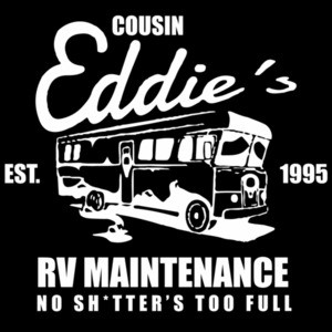 Cousin Eddie's RV Maintenance - no shitter's too full - Christmas Vacation - 80's t-shirt