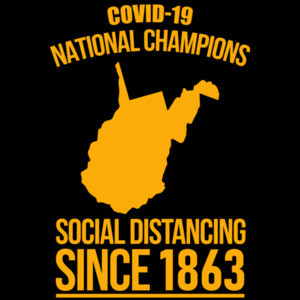 Covid-19 National Champions - West Virginia - Coronavirus T-Shirt