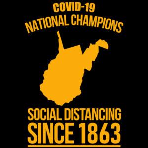 Covid-19 National Champions - West Virginia - Coronavirus T-Shirt
