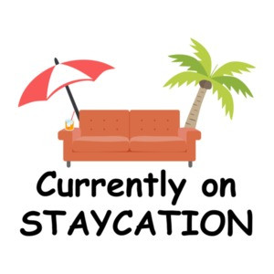Currently On Staycation Funny T-Shirt