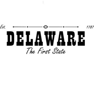 Delaware - The First State Est. 1787 - Delaware T-Shirt