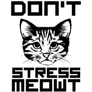 Don't Stress Meowt - Cat T-Shirt
