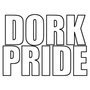 Dork Pride Shirt