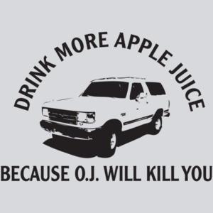 Drink Apple Juice Oj Kills T-shirt