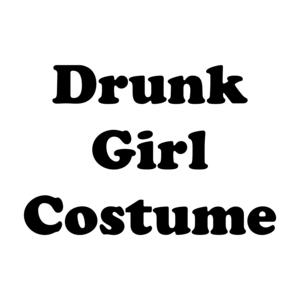Drunk Girl Costume Shirt