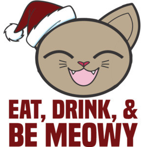 Eat, Drink, and be meowy - funny cat christmas t-shirt
