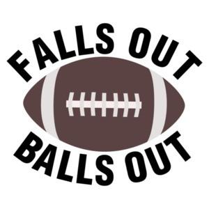 Falls Out Balls Out Football Shirt