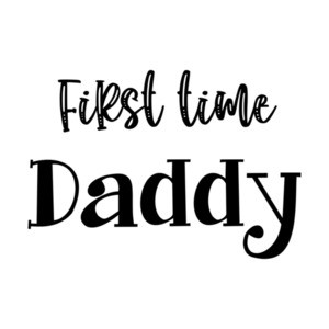 First time Daddy T-Shirt