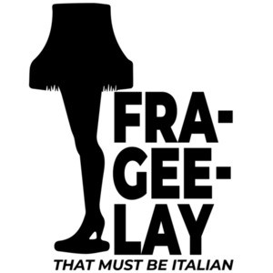 Fre-gee-lay - that must be Italian - A Christmas Story - 80's T-Shirt
