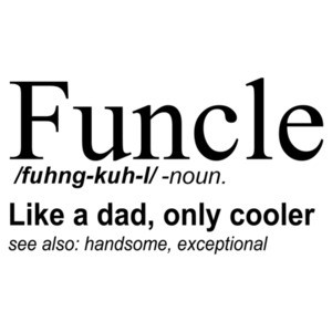 Funcle Definition - Funny Uncle T-Shirt