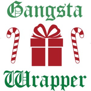 Gangsta Wrapper - Christmas T-Shirt