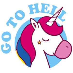 Go to Hell - Unicorn - Sarcastic T-Shirt